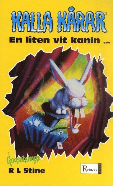 bokomslag Kalla kårar. En liten vit kanin ...
