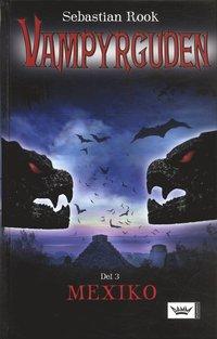 bokomslag Vampyrguden : Mexiko