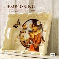 bokomslag Embossing : dekorera med spännande stämpelteknik