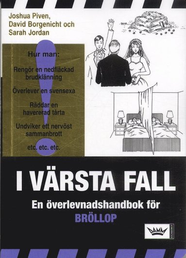 bokomslag I värsta fall : en överlevnadshandbok för bröllop