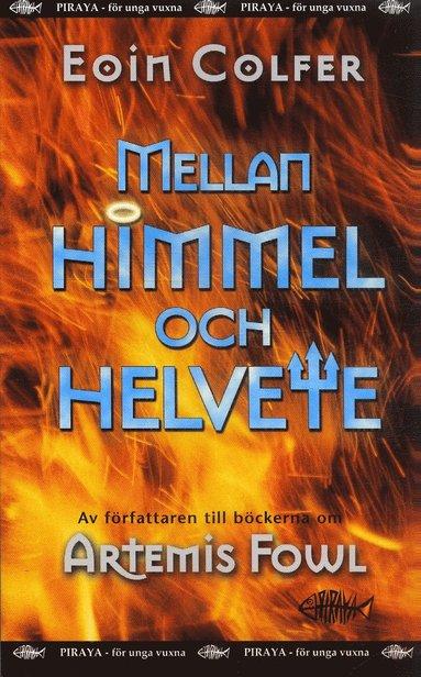 bokomslag Mellan himmel och helvete