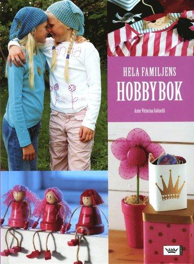 bokomslag Hela familjens hobbybok