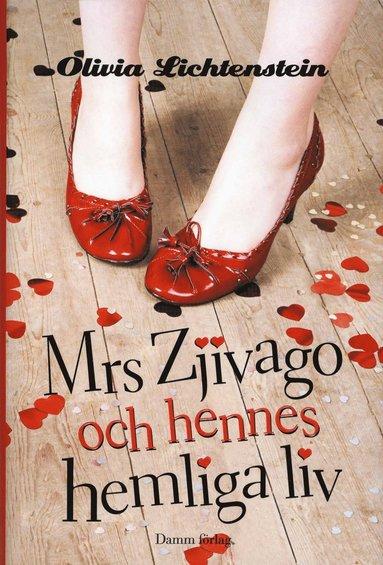 bokomslag Mrs Zhivago och hennes hemliga liv
