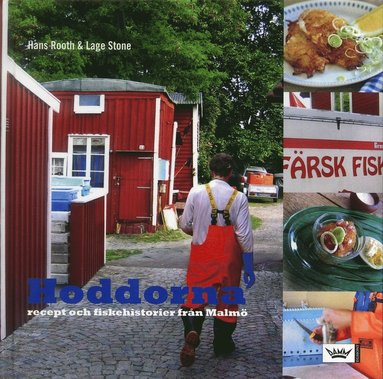 bokomslag Hoddorna : recept och fiskehistorier från Malmö