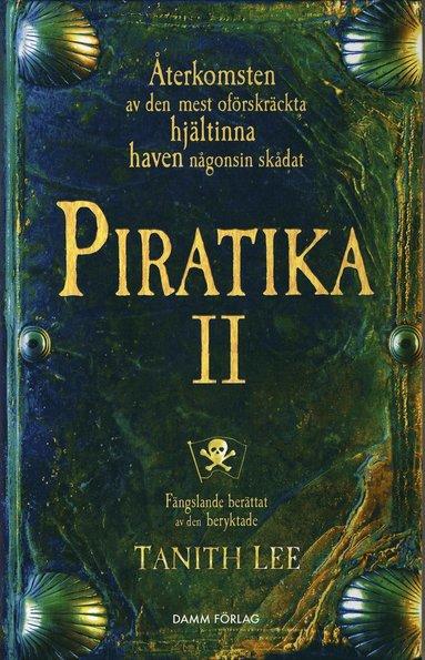bokomslag Piratika : åter till Papegojön
