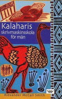 bokomslag Kalaharis skrivmaskinsskola för män
