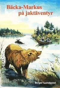 bokomslag Bäcka-Markus på jaktäventyr