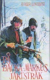bokomslag På Bäcka-Markus jaktstråk