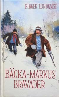 bokomslag Bäcka-Markus Bravader
