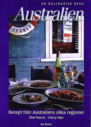 bokomslag Australien : en kulinarisk resa