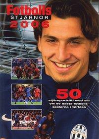 Fotbollsstjärnor 2006