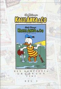 bokomslag Kalle Anka & C:o. Den kompletta årgången 1962. D. 3
