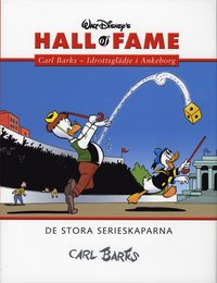 Walt Disney's hall of fame : de stora serieskaparna. 18, Carl Barks. Idrottsglädje i Ankeborg