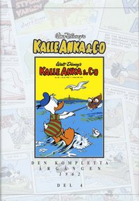 bokomslag Kalle Anka & Co. Den kompletta årgången 1962. D. 4