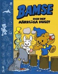 bokomslag Bamse och det märkliga huset