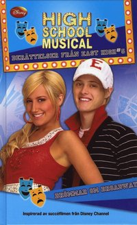 bokomslag High School Musical. Broadway Dreams