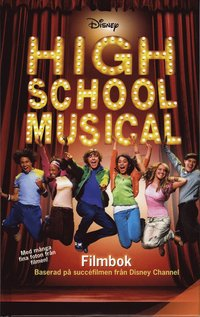 bokomslag High School Musical. Filmbok