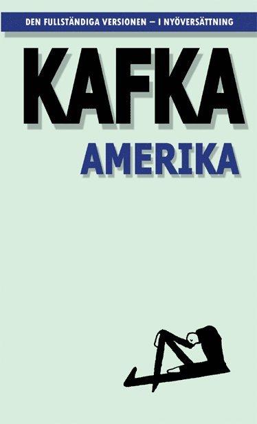 bokomslag Amerika ; Den försvunne