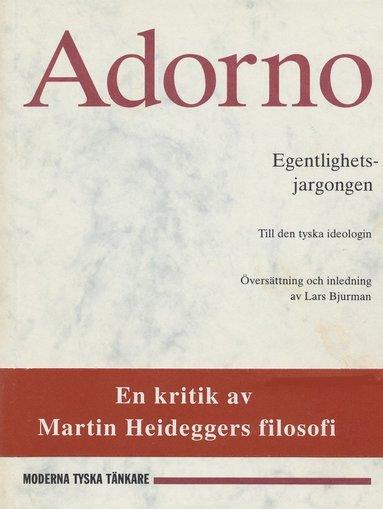 bokomslag Egentlighetsjargongen : till den tyska ideologin