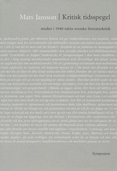 bokomslag Kritisk tidsspegel : studier i 1940-talets svenska litteraturkritik
