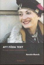 bokomslag Att föda text : en studie i Hélène Cixous författarskap