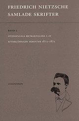 bokomslag Samlade skrifter : Otidsenliga betraktelser : efterlämnade skrifter 1872-