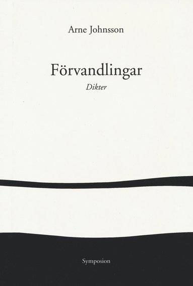 bokomslag Förvandlingar : dikter