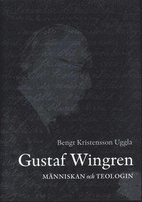 bokomslag Gustaf Wingren : människan och teologin