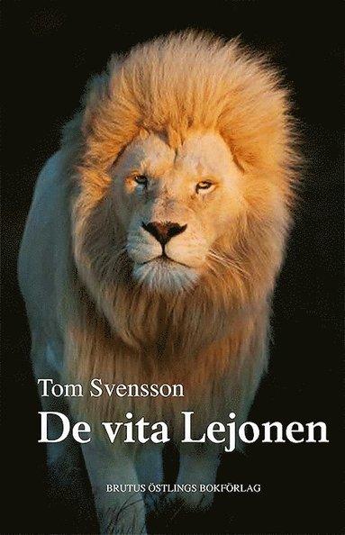bokomslag De vita lejonen