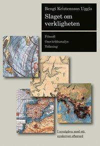 bokomslag Slaget om verkligheten : filosofi, omvärldsanalys, tolkning