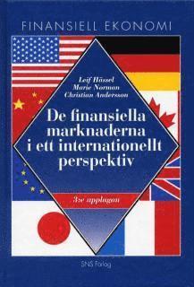bokomslag De finansiella marknaderna i ett internationellt perspektiv