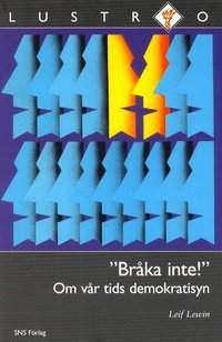 bokomslag Bråka inte! Om vår tids demokratisyn