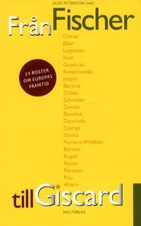 bokomslag Från Fischer till Giscard 24 röster om Europas framtid
