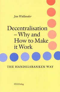 bokomslag Decentralisation : Wwhy and how to make it work