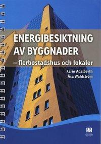 bokomslag Energibesiktning av byggnader : flerbostadshus och lokaler