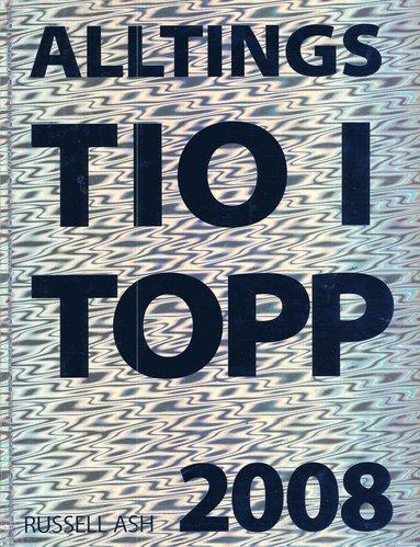 bokomslag Alltings tio-i-topp 2008