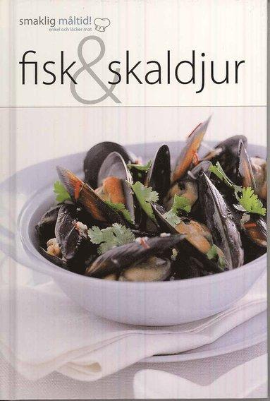 bokomslag Smaklig måltid! Fisk & skaldjur