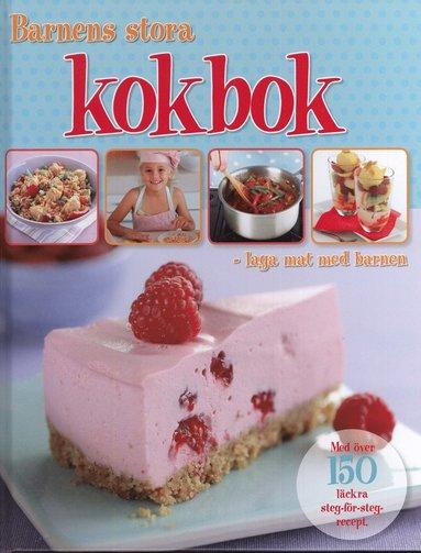 bokomslag Barnens stora kokbok : laga mat med barnen