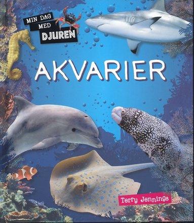 bokomslag Min dag med djuren : Akvarier