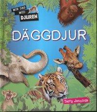 bokomslag Min dag med djuren : Däggdjur