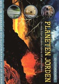 bokomslag Planeten Jorden : en resa till jordens kärna till atmosfären