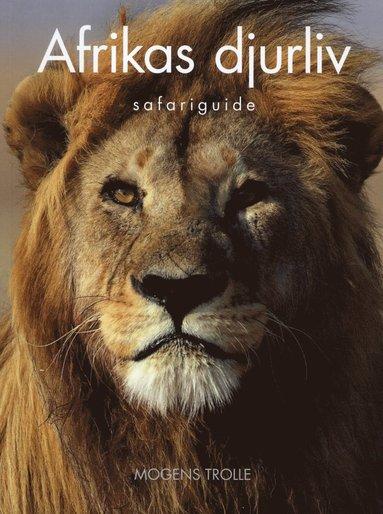 bokomslag Afrikas djurliv : Safariguide