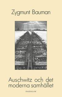 bokomslag Auschwitz och det moderna samhället