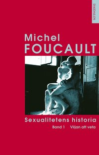 bokomslag Sexualitetens historia Bd 1 Viljan att veta