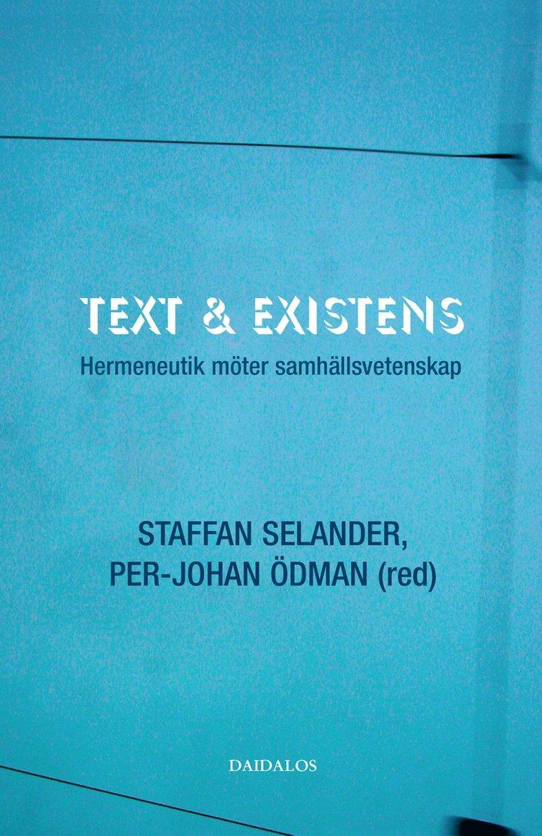 Text och existens : hermeneutik möter samhällsvetenskap 1