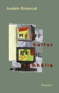 bokomslag Mediekultur och mediesamhälle