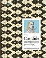 bokomslag Candide eller Optimisten : återberättad av Oscar K.