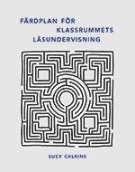 bokomslag Färdplan för klassrummets läsundervisning