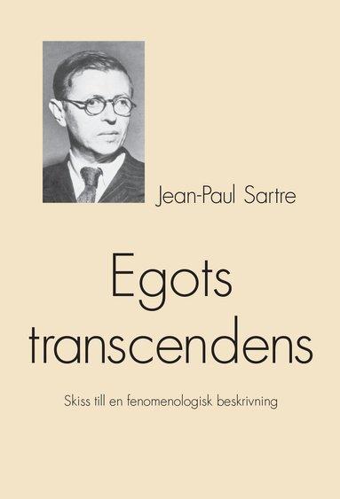 bokomslag Egots transcendens : skiss till en fenomenologisk beskrivning