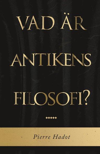 bokomslag Vad är antikens filosofi?